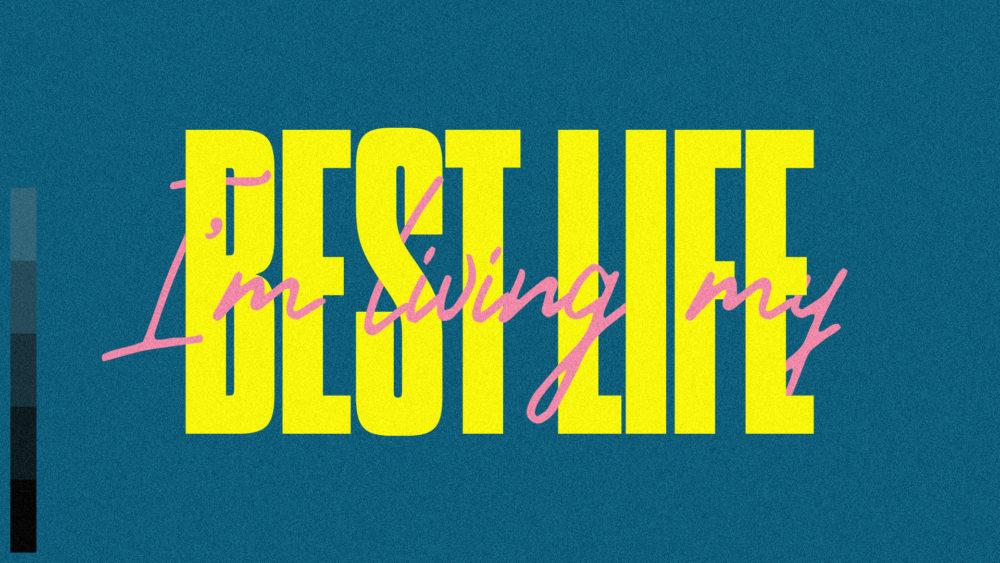 I\'m Living My Best Life